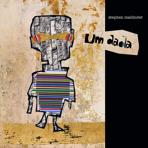 Stephen Mallinder - Um Dada