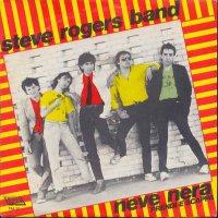 Steve Band Rogers - Neve Nera / Prendi E Scappa