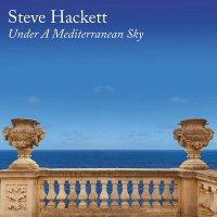 Steve Hackett -Under A Mediterranean Sky