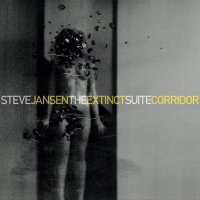 Steve Jansen - The Extinct Suite / Corridor
