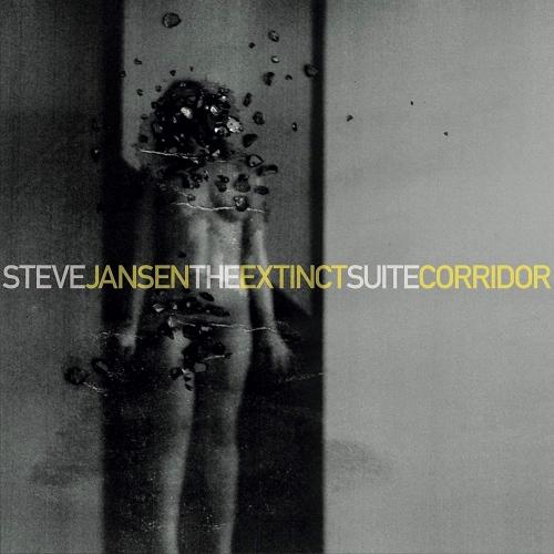 Steve Jansen -The Extinct Suite / Corridor