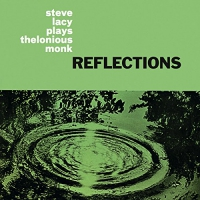 Steve Lacy -Reflections