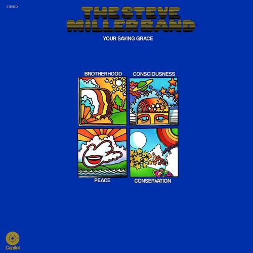 Steve Miller Band - Your Saving Grace White