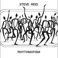 Steve Reid -Rhythmatism