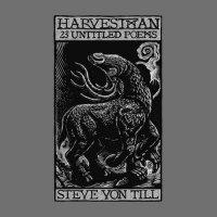 Steve Von Till -Harvestman - 23 Untitled Poems