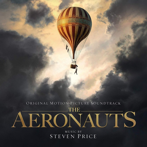 Steven Price - The Aeronauts (Original Motion Picture Soundtrack)