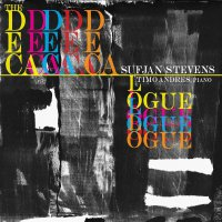 Sufjan Stevens / Timo Andres - The Decalogue