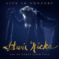 Stevie Nicks - Live In Concert The 24 Karat Gold Tour