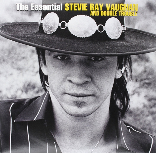 Stevie Ray Vaughan And Double Trouble The Essential