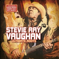 Stevie Ray Vaughan -Ultimate Roots