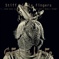 Stiff Little Fingers -Get A Life