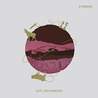 Stimming - Alpe Lusia Remixes