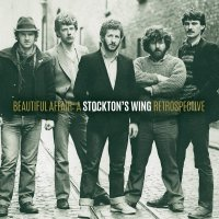 Stockton's Wing - Beautiful Affair: A Stockton's Wing Retrospective
