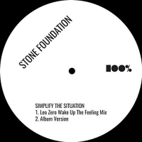 Stone Foundation - Simplify The Situation Remixes