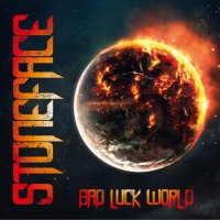 Stoneface -Bad Luck World
