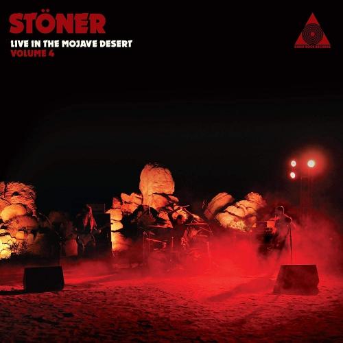 Stoner -Stoner Live In The Mojave Desert Volume 4