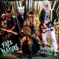 Stop Worrying And Love The Bomb - Fake Nature