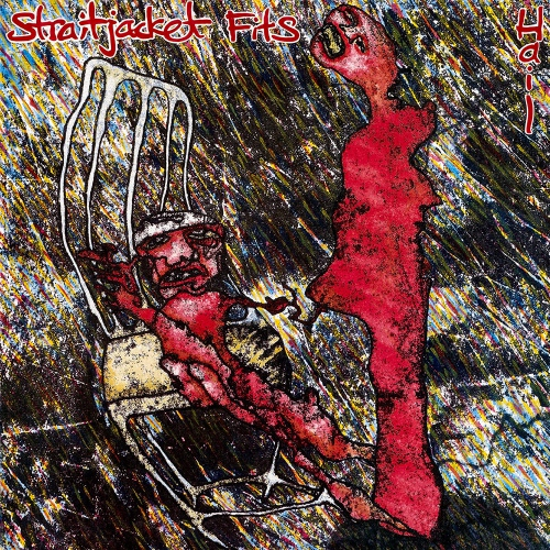 Straitjacket Fits - Hail
