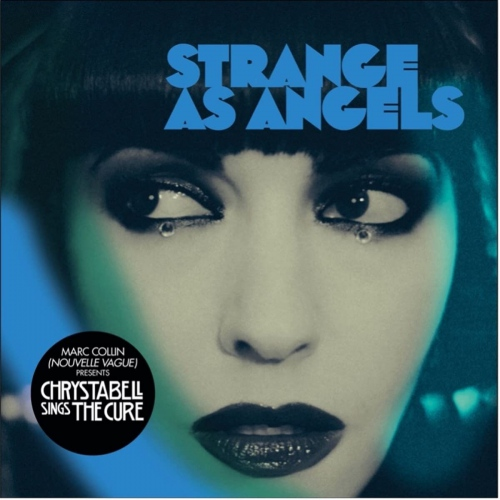 Strange As Angels - Chrystabell Sings The Cure