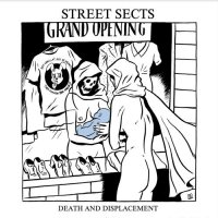 Street Sects - Gentrification Iii: Death And Displacement