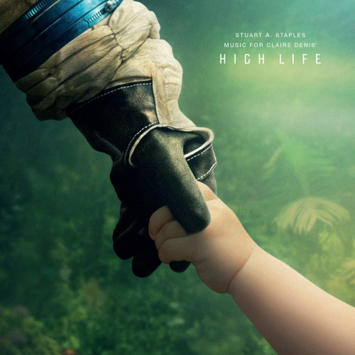 Stuart A. Staples - High Life Soundtrack