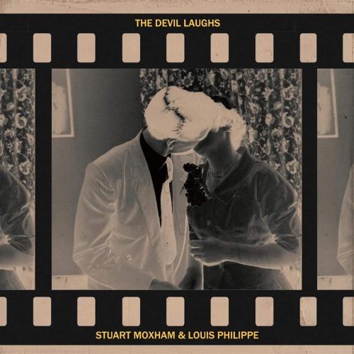 Stuart Moxham & Louis Philippe - The Devil Laughs