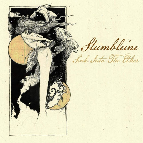 Stumbleine - Sink Into The Ether
