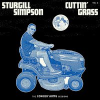 Sturgill Simpson -Cuttin' Grass Vol. 2