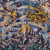 Subterranean Masquerade -Mountain Fever