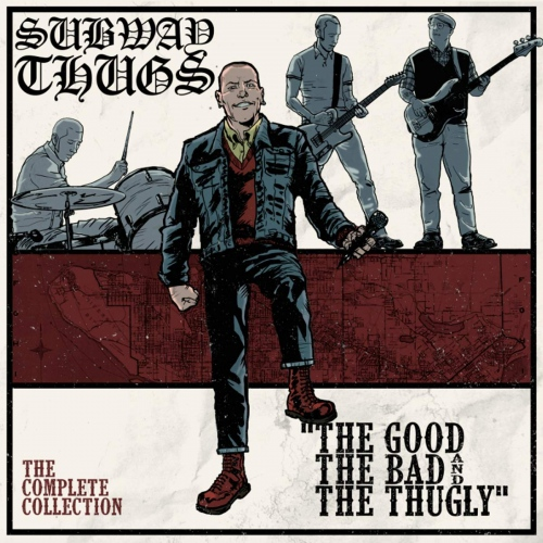 Subway Thugs -Good, The Bad & The Thugly