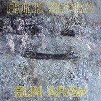 Sun Araw - Rock Sutra