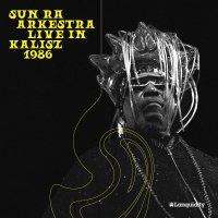 Sun Ra Arkestra - Live In Kalisz