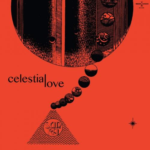 Sun Ra -Celestial Love