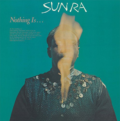 Sun Ra - Nothing Is