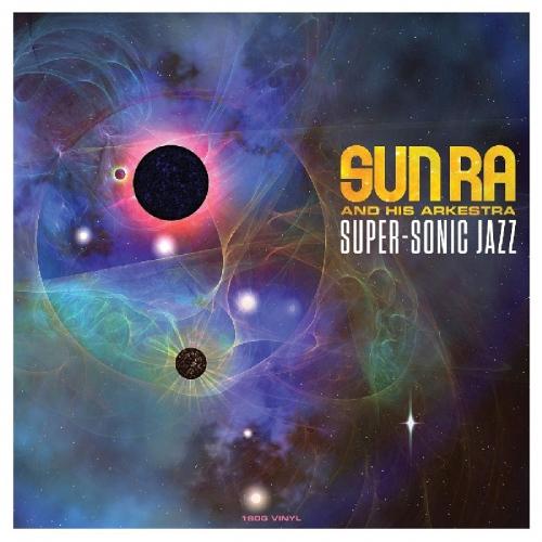 Sun Ra - Super-Sonic Jazz Sun Ra