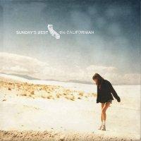 Sunday's Best - The Californian