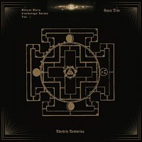 Sunn Trio -Electric Esoterica