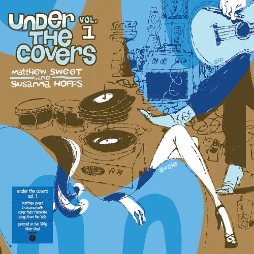 Susanna Hoffs Matthew Sweet - Under The Covers Vol 1