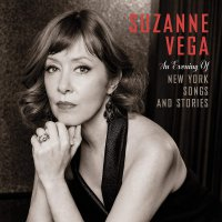Suzanne Vega -An Evening Of New York Songs And Stories
