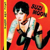 Suzi Moon -Call The Shots