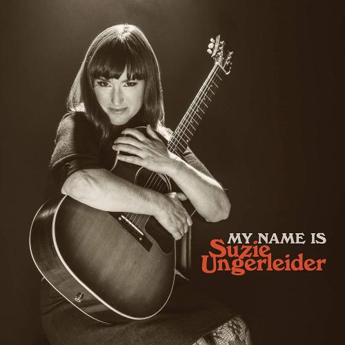 Suzie Ungerleider - My Name Is Suzie Ungerleider