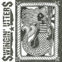 Swingin' Utters - Sirens