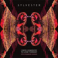 Sylvester - I Need Somebody To Love Tonight
