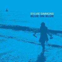 Sylvie Simmons -Blue On Blue
