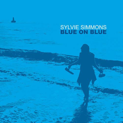 Sylvie Simmons - Blue On Blue