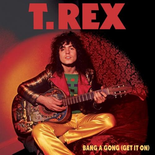 T. Rex - Bang A Gong