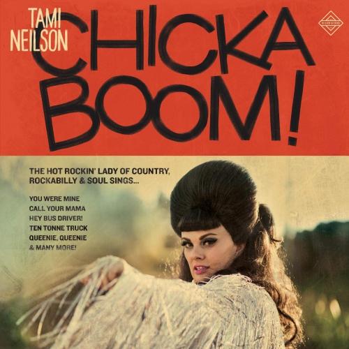 Tami Neilson - Chickaboom!