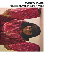 Tamiko Jones - I'll Be Anything For You