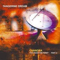 Tangerine Dream - Chandra: Phantom Ferry - Part 2
