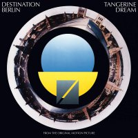 Tangerine Dream -Destination Berlin